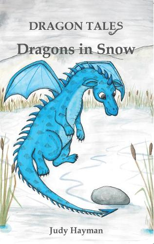 Dragons in Snow - Dragon Tales (Paperback)