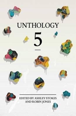 Unthology 5: 5 (Paperback)