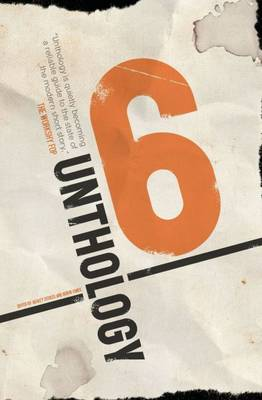 Unthology 6 (Paperback)
