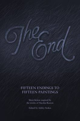 The End: Fifteen Endings to Fifteen Paintings (Paperback)