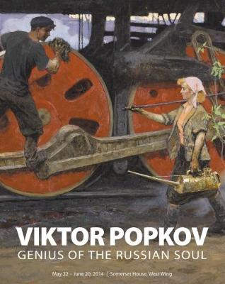 Viktor Popkov: Genius of the Russian Soul (Paperback)