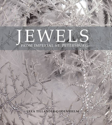 Jewels from Imperial St Petersburg (Paperback)