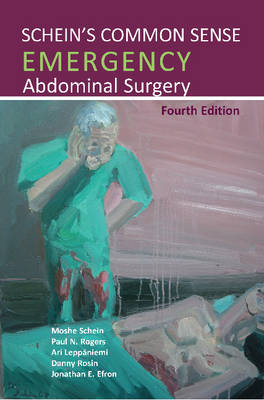 Schein's Common Sense Emergency Abdominal Surgery (Paperback)