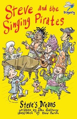 Steve and the Singing Pirates - Steve's Dreams 2 (Paperback)