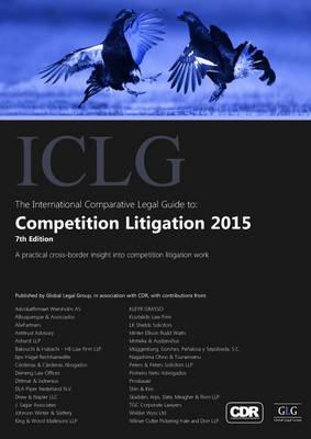 The International Comparative Legal Guide to: Competition Litigation 2015 - The International Comparative Legal Guide Series (Paperback)