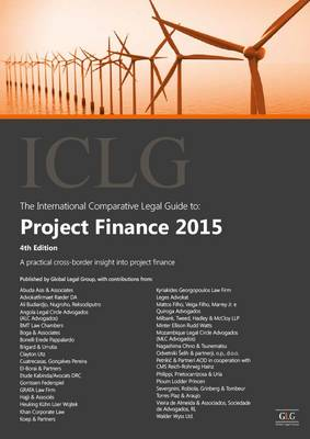The International Comparative Legal Guide to: Project Finance: 4 (Paperback)
