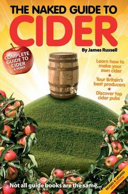 The Naked Guide to Cider: Not All Guide Books are the Same (Paperback)