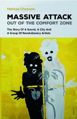 Massive Attack: Out Of The Comfort Zone (Paperback)
