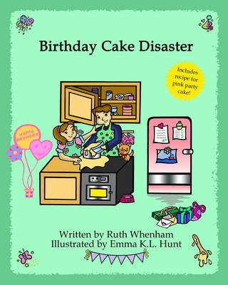 Birthday Cake Disaster (Hardback)