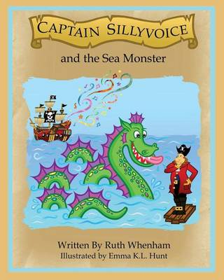 Captain Sillyvoice and the Sea Monster (Paperback)