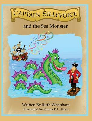 Captain Sillyvoice and the Sea Monster (Hardback)