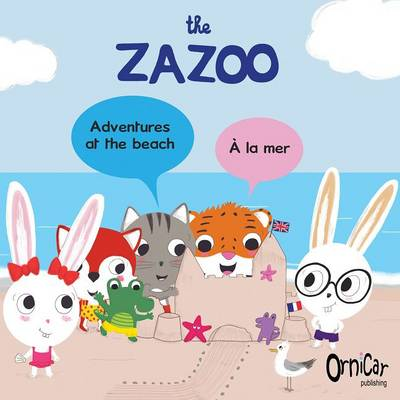 The Zazoo: Adventures at the Beach - A La Mer (Paperback)