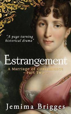 Estrangement: A Marriage of Convenience - Part 2 - Linmore Series 5 (Paperback)