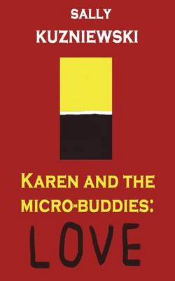 Karen and the Micro-Buddies: Love (Paperback)