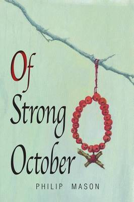 Of Strong October (Paperback)