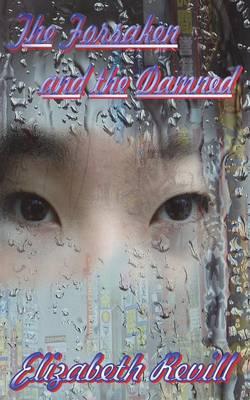 The Forsaken and the Damned (Paperback)