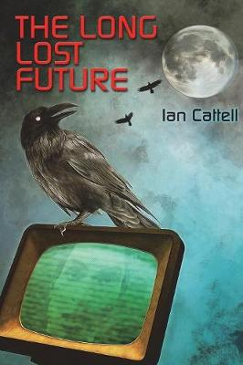The Long Lost Future (Paperback)