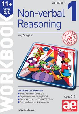 11+ Non-Verbal Reasoning Year 3/4 Workbook 1: Including Multiple Choice Test Technique (Paperback)