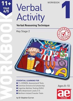 11+ Verbal Activity Year 4/5: Verbal Reasoning Technique Workbook 1 (Paperback)