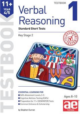 11+ Verbal Reasoning Year 4/5 Testbook 1: Standard Short Tests (Paperback)
