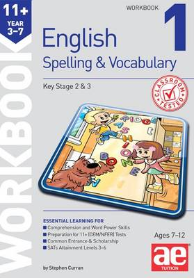 11+ Spelling and Vocabulary Workbook 1: Foundation Level (Paperback)