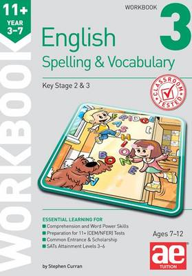 11+ Spelling and Vocabulary Workbook 3: Foundation Level (Paperback)