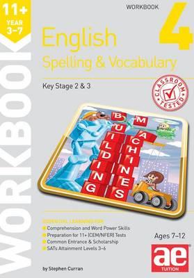 11+ Spelling and Vocabulary Workbook 4: Intermediate Level (Paperback)