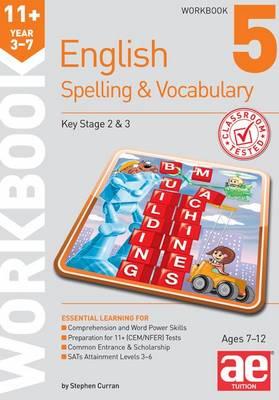 11+ Spelling and Vocabulary Workbook 5: Intermediate Level (Paperback)