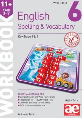 11+ Spelling and Vocabulary Workbook 6: Intermediate Level (Paperback)