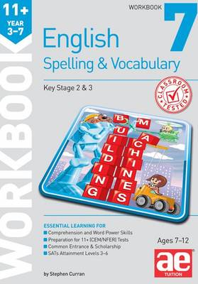 11+ Spelling and Vocabulary Workbook 7: Intermediate Level (Paperback)