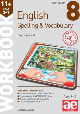 11+ Spelling and Vocabulary Workbook 8: Advanced Level (Paperback)