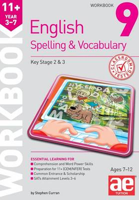 11+ Spelling and Vocabulary Workbook 9: Advanced Level (Paperback)