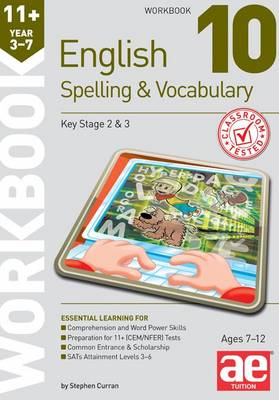 11+ Spelling and Vocabulary Workbook 10: Advanced Level (Paperback)