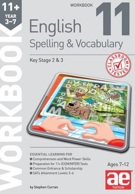 11+ Spelling and Vocabulary Workbook 11: Advanced Level (Paperback)