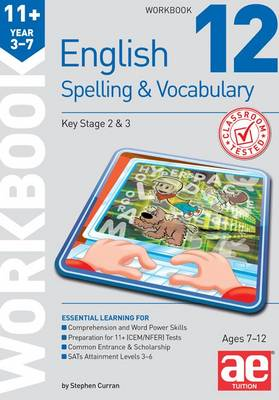 11+ Spelling and Vocabulary Workbook 12: Advanced Level (Paperback)