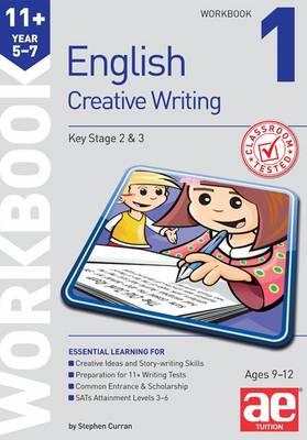 11+ Creative Writing Workbook 1 (Paperback)