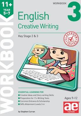 11+ Creative Writing Workbook 3: Creative Writing and Story-Telling Skills (Paperback)