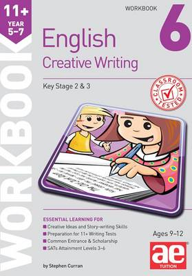 11+ Creative Writing Workbook 6: Creative Writing and Story-Telling Skills (Paperback)