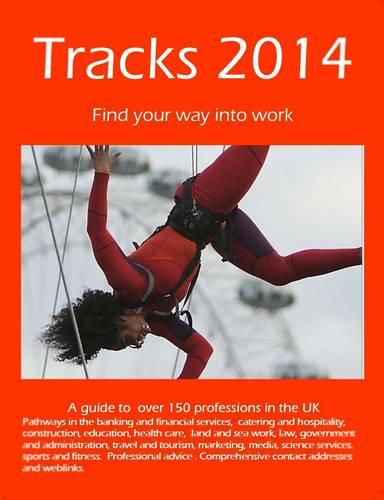 Tracks 2014: Find Your Way into Work (Paperback)
