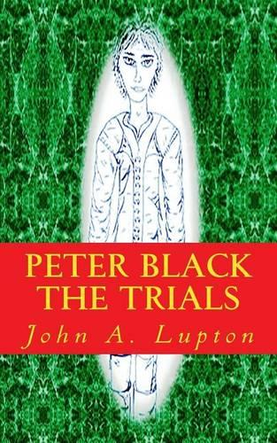 Peter Black: The Trials (Paperback)
