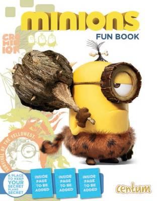 Minions Fun Book - Minions (Hardback)