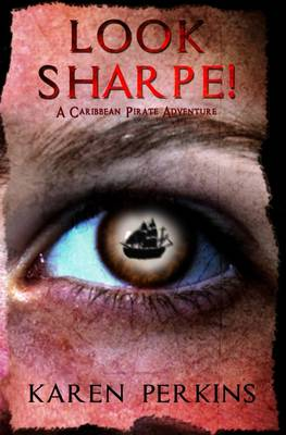 Look Sharpe!: A Caribbean Pirate Adventure - Valkyrie 1 (Paperback)