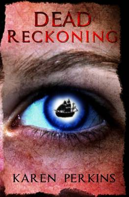 Dead Reckoning: A Caribbean Pirate Adventure - Valkyrie 3 (Paperback)