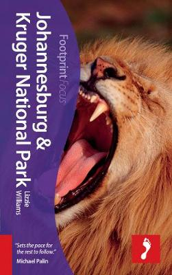 Johannesburg & Kruger National Park Footprint Focus Guide - Footprint Focus Guide (Paperback)