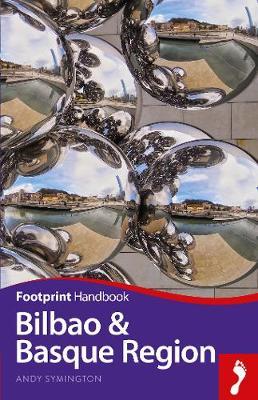 Bilbao & Basque Region - Footprint Handbook (Paperback)