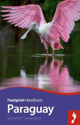 Paraguay - Footprint Handbook (Paperback)