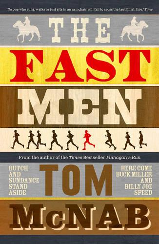 The Fast Men (Paperback)