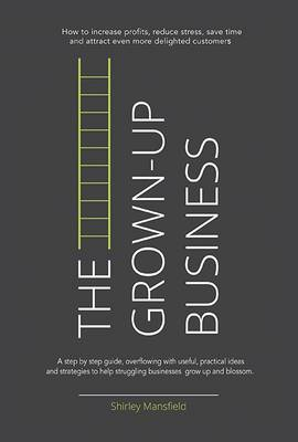 The Grown-Up Business (Paperback)