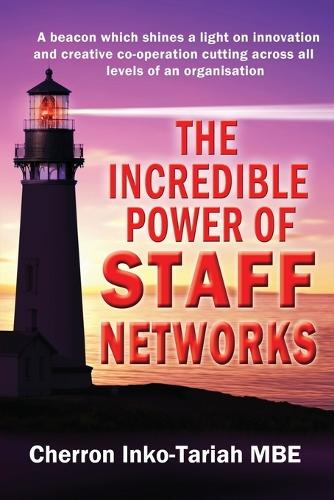 The Incredible Power of Staff Networks (Paperback)