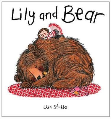 Lily and Bear (Hardback)